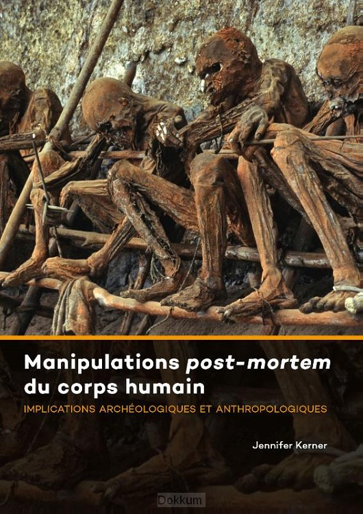 Manipulations post-mortem du corps humai