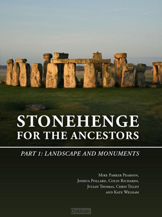 Stonehenge for the Ancestors: Part I