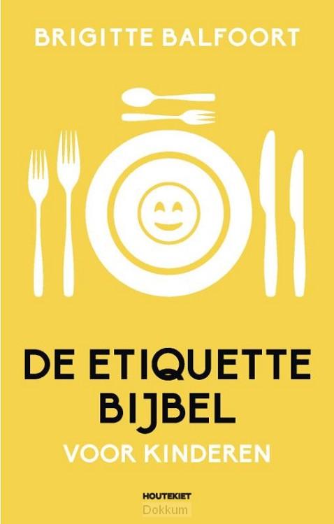 De etiquettebijbel voor kinderen (set 2