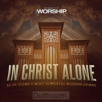 In christ alone: 25 of today's most