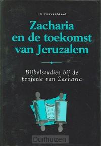 Zacharia en de toekomst van jeruzalem
