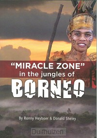 Miracle zone in the jungles of borneo