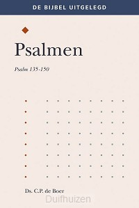 Psalmen 135-150 uitgelegd