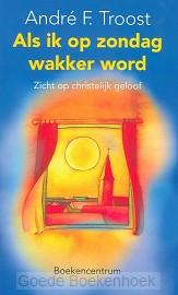 ALS IK OP ZONDAG WAKKER WORD  POD
