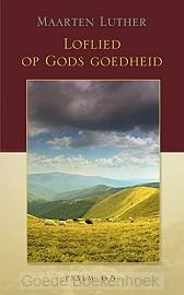 LOFLIED OP GODS GOEDHEID