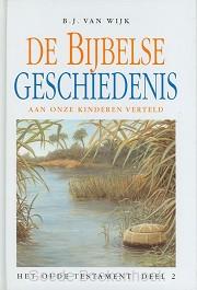 BIJBELSE GESCHIEDENIS OT 2