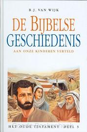 BIJBELSE GESCHIEDENIS OT 3