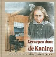 GEROEPEN DOOR DE KONING