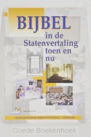 BIJBEL IN DE STATENVERTALING TOEN EN NU
