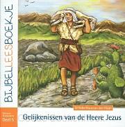 Bijbelleesboekje nt 5 gelijkenissen van