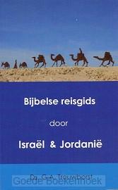 BIJBELSE REISGIDS DOOR ISRAEL EN JORDANI