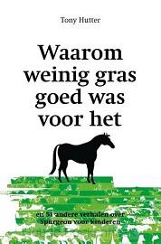 WAAROM WEINIG GRAS GOED WAS V H PAARD