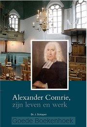 Alexander comrie, zijn leven en werk