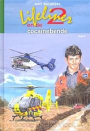 LIFELINER 2 EN DE COCAINEBENDE