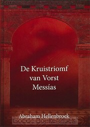 KRUISTRIOMF VAN VORST MESSIAS