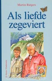 ALS LIEFDE ZEGEVIERT