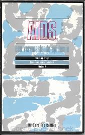 Aids, een verwoestende epidemie