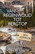 VAN REGENWOUD TOT BERGTOP