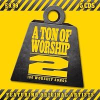 A Ton of Worship