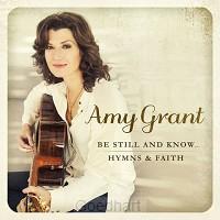 Be Still and Know... Hymns & Faith (CD)