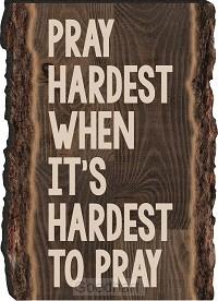 Magneet Pray hardest when