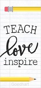 Houten blokje Teach Love Inspire