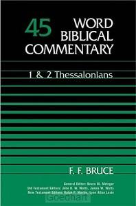 1 & 2 thessalonians (wbc-45)