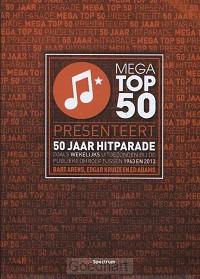 50 jaar mega top 50 / dru