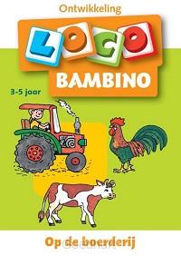 Bambino Loco / Op de boerderij 3-5 jaar