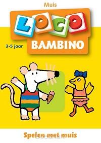 Bambino Loco / 1 / deel Muis en haar vri