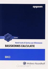 Basiskennis calculatie / deel Opgaven /