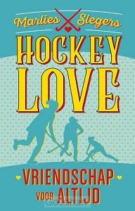 Hockeylove. Vriendschap voor altijd