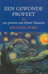 Een gewonde profeet / druk 1