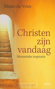 Christen zijn vandaag / druk 1