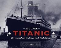 100 jaar Titanic / druk 1