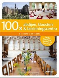 100 x abdijen, kloosters en bezinningsce