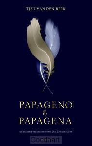 Papageno en Papagena