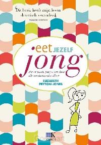 Eet jezelf jong / druk 1