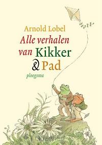 Alle verhalen van Kikker & Pad / druk 5