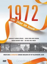 1972 Uw jaar in beeld / d