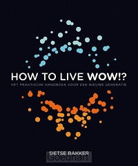 How to live wow !? / druk 1