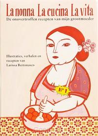 La nonna La cucina La vita / druk 1