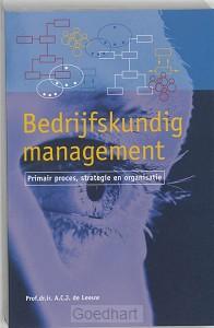 Bedrijfskundig management / druk 1