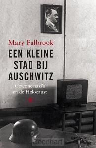 Een kleine stad bij Auschwitz