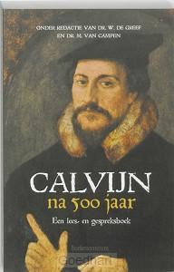 Calvijn na 500 jaar / druk 1