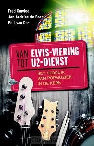 Van Elvis-viering tot U2-dienst