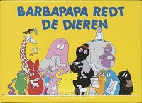 Barbapapa redt de dieren / druk 1