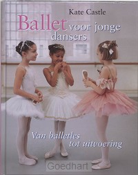 Ballet voor jonge dansers / druk 1