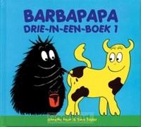 Barbapapa drie-in-een-boek 1 / druk 1