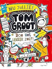 Tom Groot - Doe het lekker zelf!